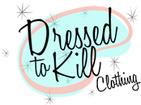 Rockabilly Clothing ~ Dressed to Kill